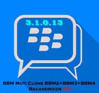 Updated BBM Mod Multi Clone v3.1.0.13 Apk terbaru BBM2, BBM3, BBM4