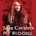 #Reseña: Max Cavalera - My Bloody Roots