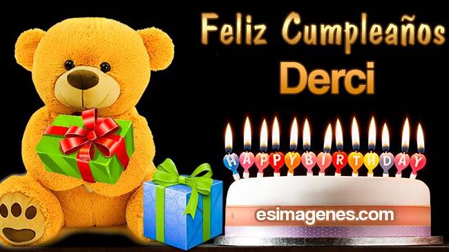 Feliz Cumpleaños Derci