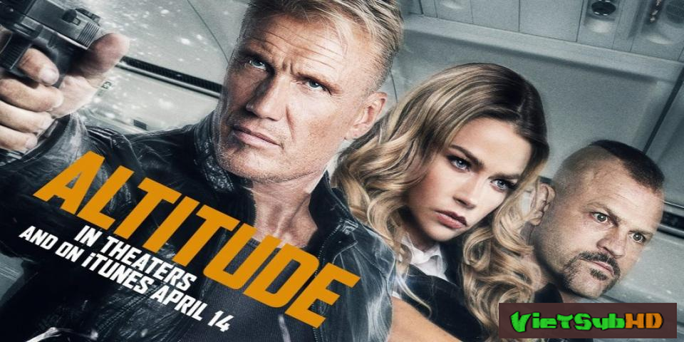 Phim Không Tặc VietSub HD   Altitude 2017