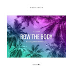 Taio Cruz - Row the Body (feat. French Montana) - Single Cover