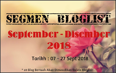Segmen Bloglist September - Disember 2018, Blogger, Blog,