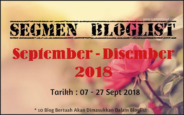 Segmen Bloglist September - Disember 2018