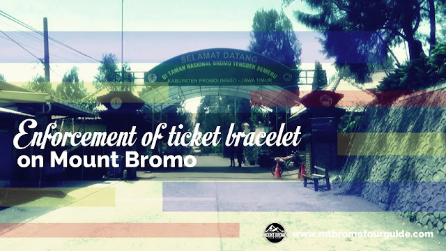 Enforcement of ticket bracelet on Mount Bromo