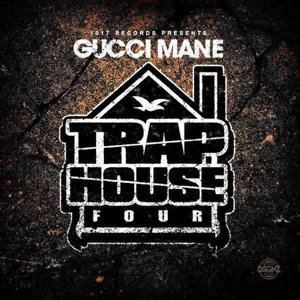 Gucci Mane - Trap House 4 Cover