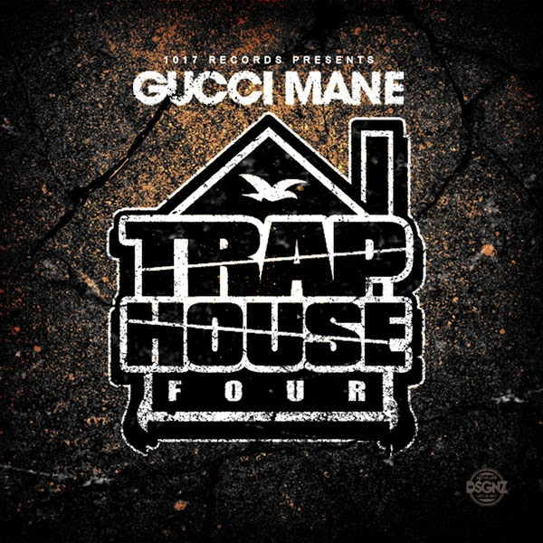 Gucci Mane - Trap House 4 Cover
