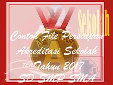 File-File Perangkat Akreditasi Sekolah/Madrasah Jenjang SD/MI SMP/MTs SMA/Ma SMK