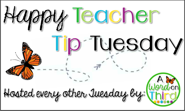 A Word On Third's Happy Teacher Tip Tuesday Link Up