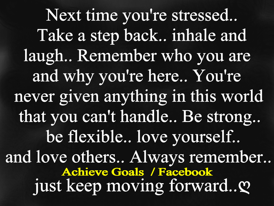 Love Life Dreams: Next Time You're Stressed...take A Step