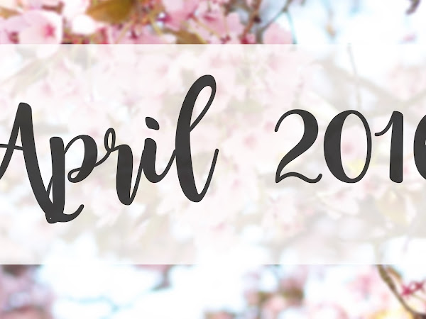 monthly review: april
