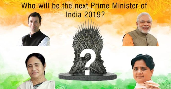 Next Prime Minister Of India 2019