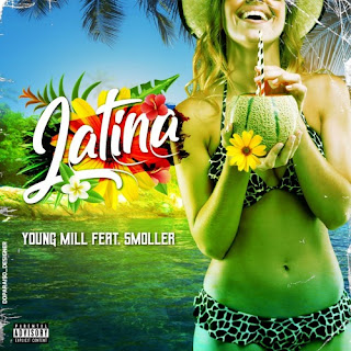 Young Mill  Feat. $moller - Latina (Prod by eXtraOh)