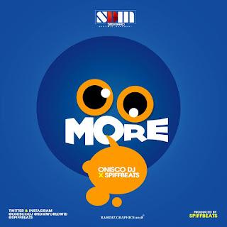 Music: Onisco DJ - More prod By SpiffBeats