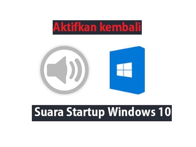 Care mengaktifkan Suara Startup Windows Windows 10 1