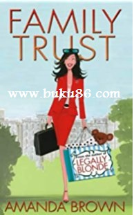 Novel Family Trust by Amanda Brown Bekas
