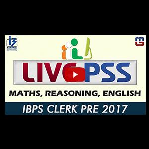 Live PSS | Maths | Reasoning | English | IBPS Clerk Pre 2017