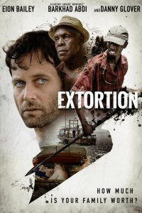Download Film Extortion (2017) WEB-DL Subtitle Indonesia