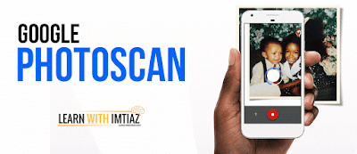 Google Photoscan - learn with imtiaz