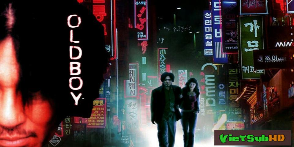 Phim Báo thù VietSub HD | Oldboy 2003