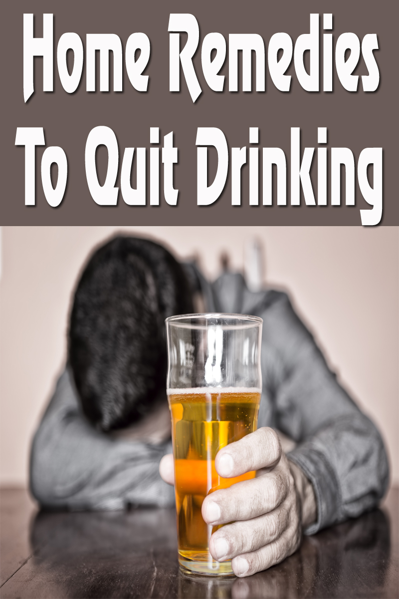 Home Remedies To Quit Drinking
