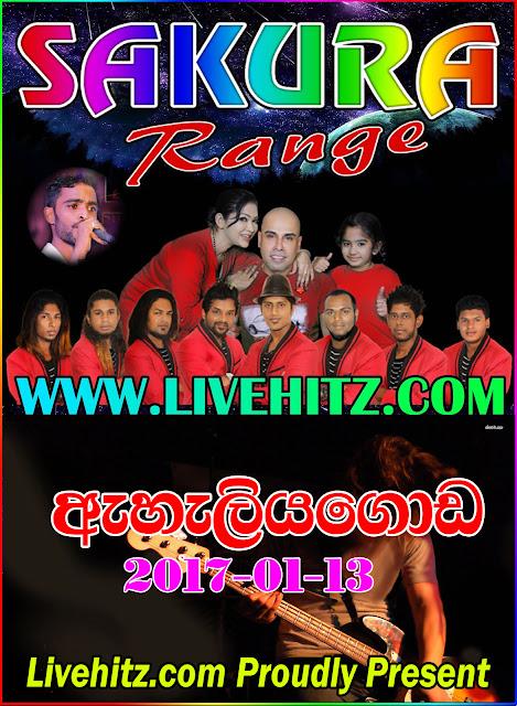 SAKURA RANGE LIVE IN EHELIYAGODA 2017-01-13