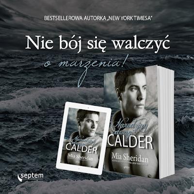 """Calder"" Mii Sheridan już w księgarniach!"