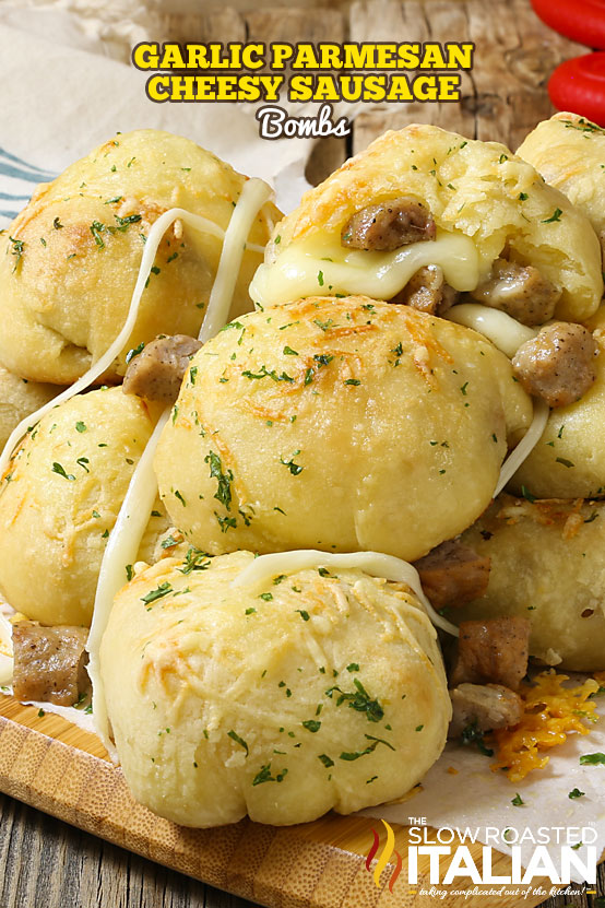 http://www.theslowroasteditalian.com/2017/03/garlic-parmesan-cheesy-sausage-bombs.html