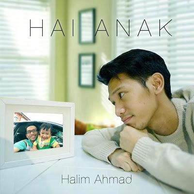 Halim Ahmad - Hai Anak