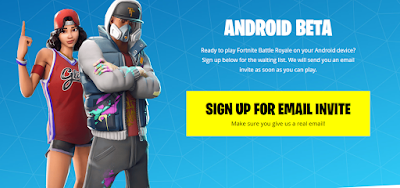Description: Fortnite Android Beta Sign Up
