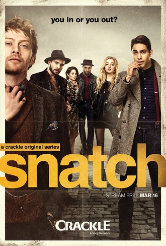Snatch Season 1 Complete Download 480p All Episode