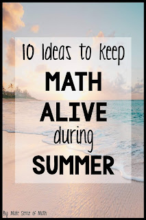 Great blog to give your students ideas of how to keep math alive for them during the summer.  Great ideas for teachers to assign during summer or parents to have kids complete to keep their minds thinking about math during summer. #makesenseofmath