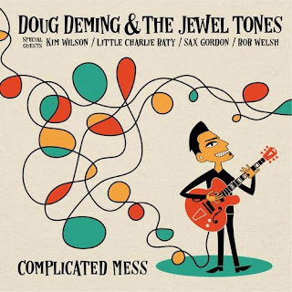 Doug Deming & the Jewel Tones' Complicated Mess