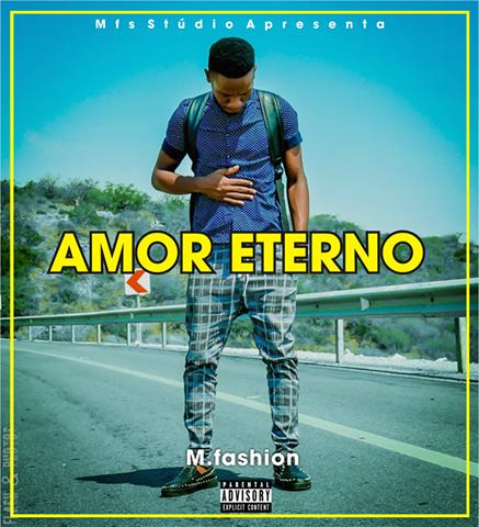 M-fashion - Amor Eterno ( Kizomba ) 2017 Download