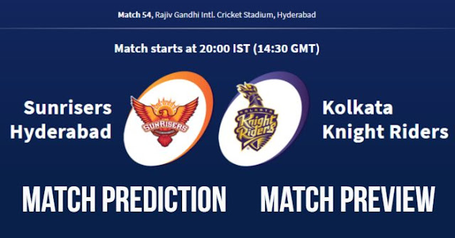 IPL 2018 Match 54 SRH vs KKR Match Prediction, Preview, Head to Head, Who Will Win