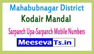 Kodair Mandal Sarpanch Upa-Sarpanch Mobile Numbers List Mahabubnagar District in Telangana State