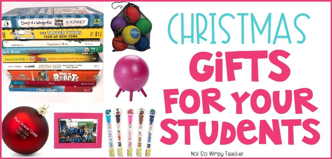 Diary of a Not So Wimpy Teacher: Christmas Gift Ideas for your Students