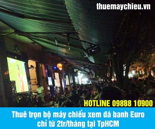 Thuê trọn bộ máy chiếu xem đá banh Euro chỉ từ 2tr/tháng lắp đặt tận nơi tại TpHCM