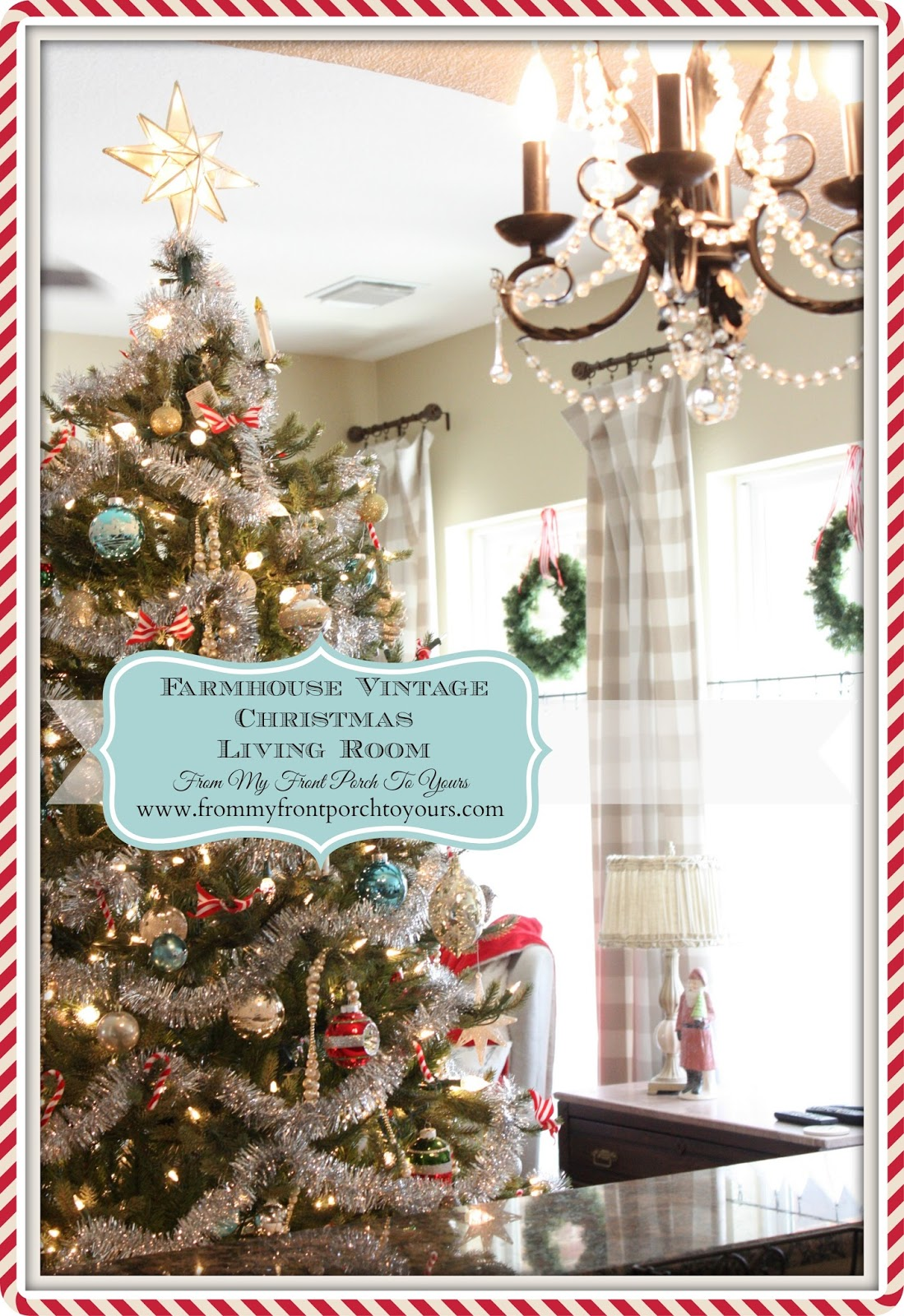 Farmhouse- Vintage- Christmas -Living Room- From My Front Porch To Yours