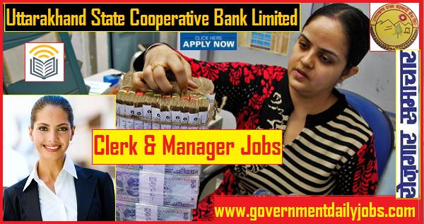 Uttarakhand Cooperative Bank recruitment 442 Clerk & Manager Jobs