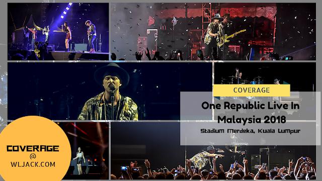 [Coverage] One Republic Live In Malaysia 2018