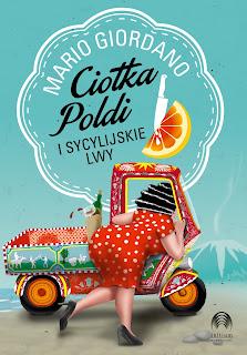 """Nadciąga sympatyczna """"Ciotka Poldi i sycylijskie lwy"""". Już 13 września premiera komedii kryminalnej od Wydawnictwa Initium. Zapowiedź!"""