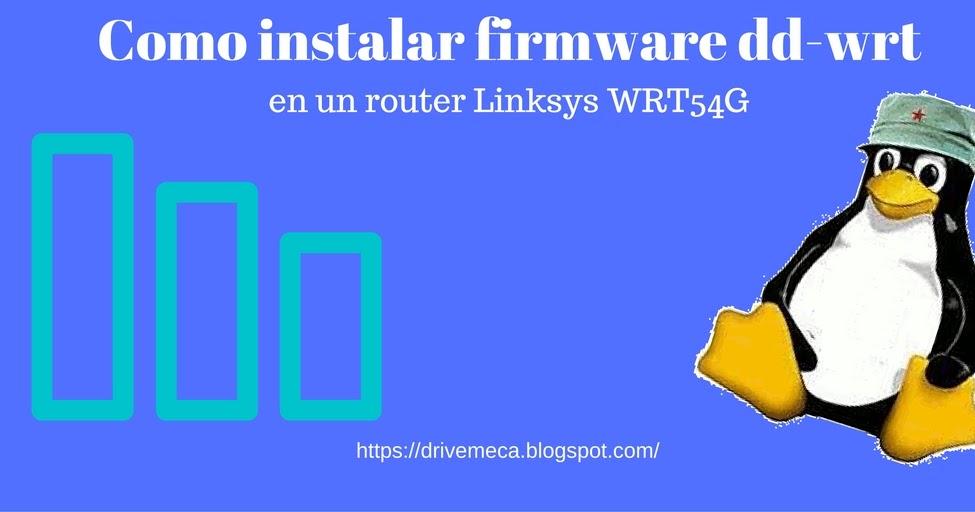 como actualizar el firmware de un router linksys wrt54g