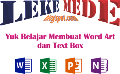 Belajar Microsoft Office | Cara Membuat Word Art dan Text Box