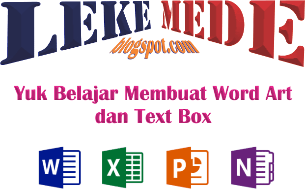 Cara Membuat Word Art dan Text Box