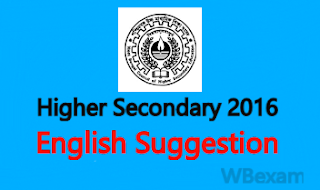 Higher Secondary English Suggestion 2016 | WBCHSE Suggestion download 1