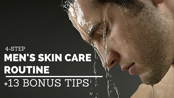 Easy skin care routine for men