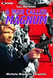 Napoli si ribella / A Man Called Magnum 1977 Watch Online