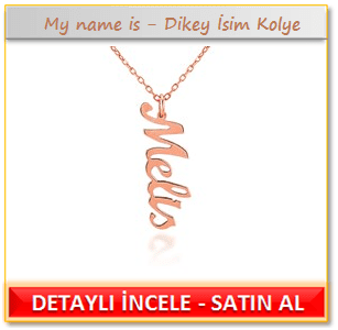 My name is Dikey İsim Kolye
