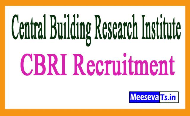 Central Building Research Institute CBRI Recruitment