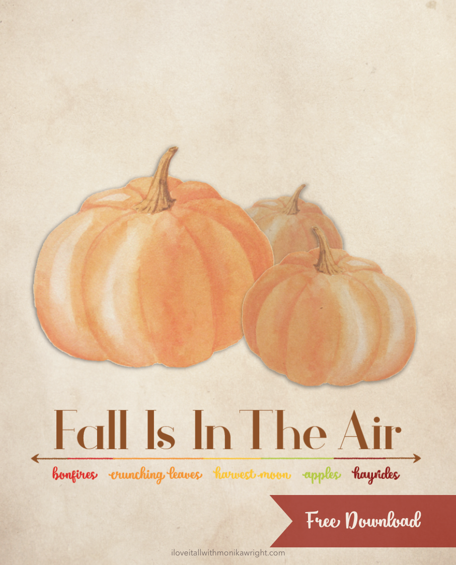 #fall is in the air #fall #pumpkins #free #download #free printable #free download #fall #autumn # fall home decor